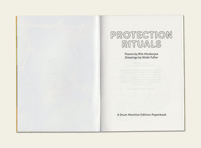 Protection Rituals by Rita Mookerjee & Wade Tullier (Drum Machine Editions, 2020) 3