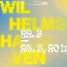 """""""Wilhelmshaven leuchtet"""" poster"""