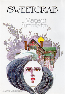 <cite>Sweetcrab</cite> by Margaret Summerton (Doubleday)