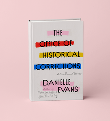 <cite>The Office of Historical Corrections</cite> by Danielle Evans