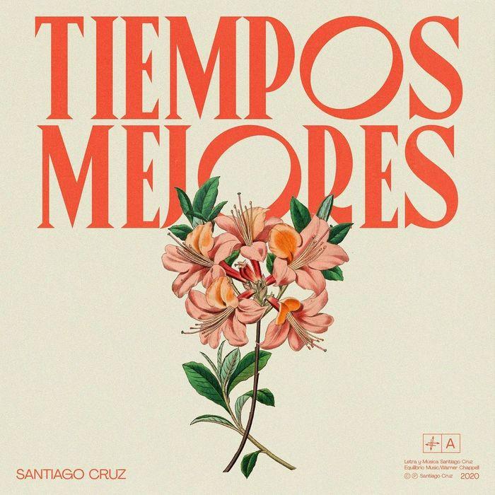 """Santiago Cruz – """"Tiempos mejores"""", """"No estamos solos"""" 1"""