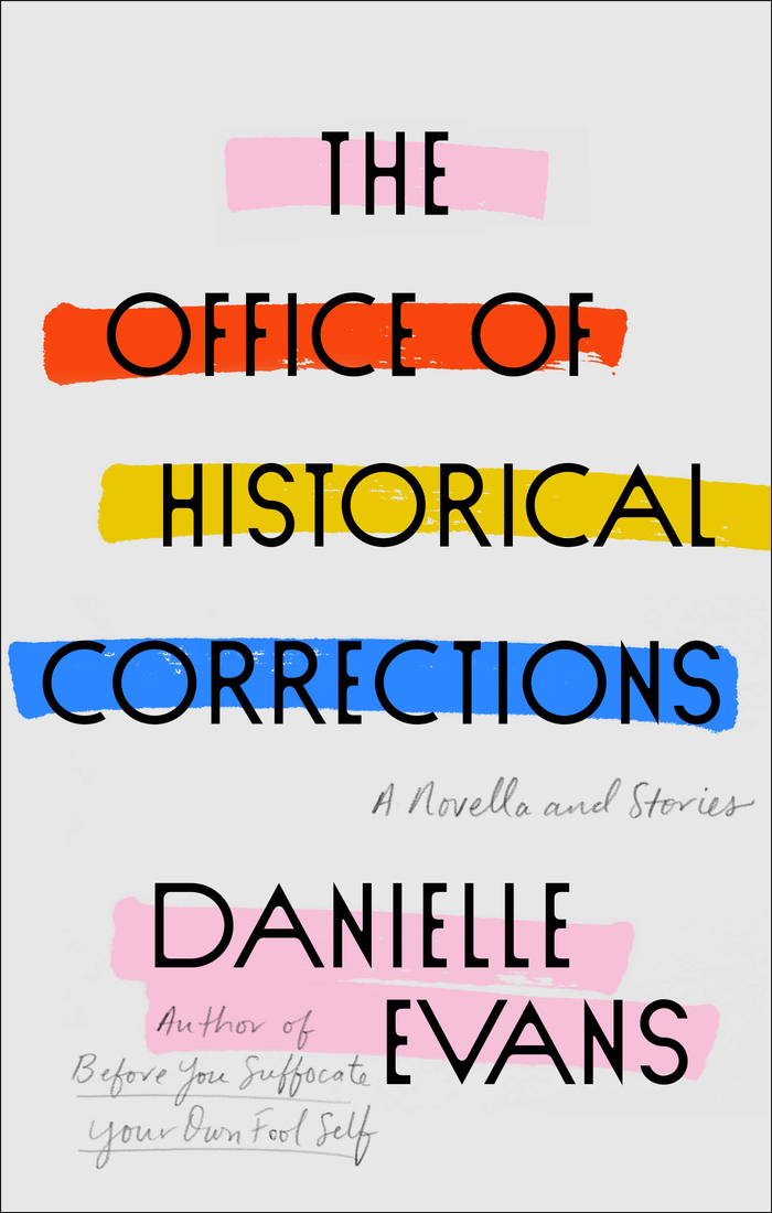 The Office of Historical Corrections by Danielle Evans 3