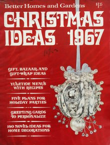 "<cite>Better Homes and Gardens</cite>, ""Christmas Ideas 1967"""
