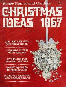 """<cite>Better Homes and Gardens</cite>, """"Christmas Ideas 1967"""""""