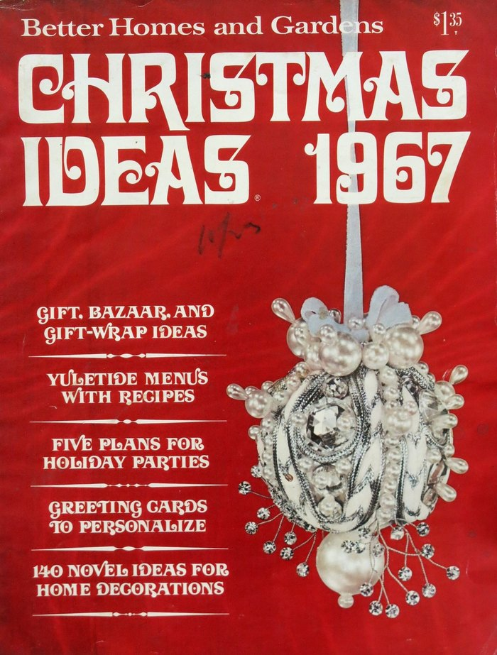 """Better Homes and Gardens, """"Christmas Ideas 1967"""""""