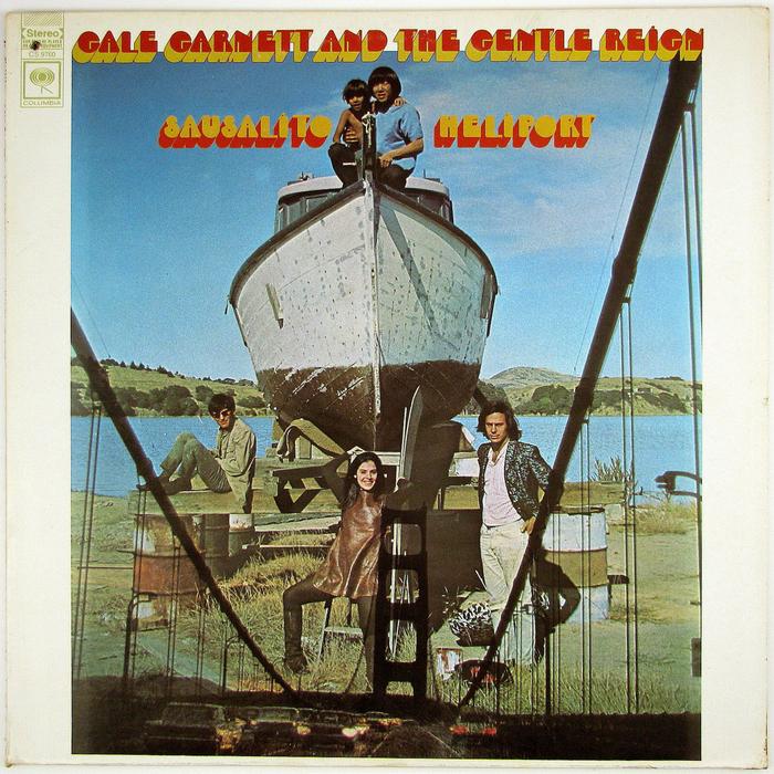 Gale Garnett & the Gentle Reign – Sausalito Heliport album art 1