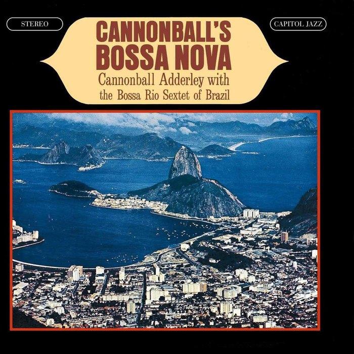 Cannonball Adderley with the Bossa Rio Sextet of Brazil– Cannonball's Bossa Nova album art 1