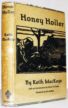 <cite>Honey Holler</cite> by Keith MacKaye (Brentano's)