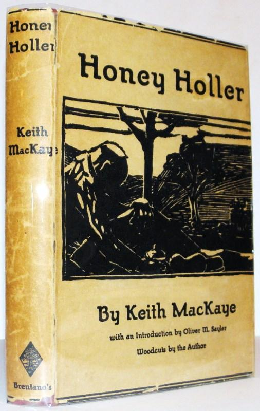Honey Holler by Keith MacKaye (Brentano's) 2