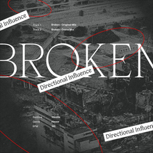 "Directional Influence – ""Broken"" single cover"
