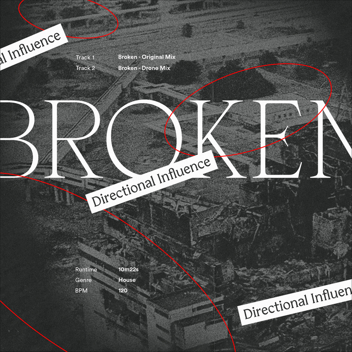 "Directional Influence – ""Broken"" single cover 1"