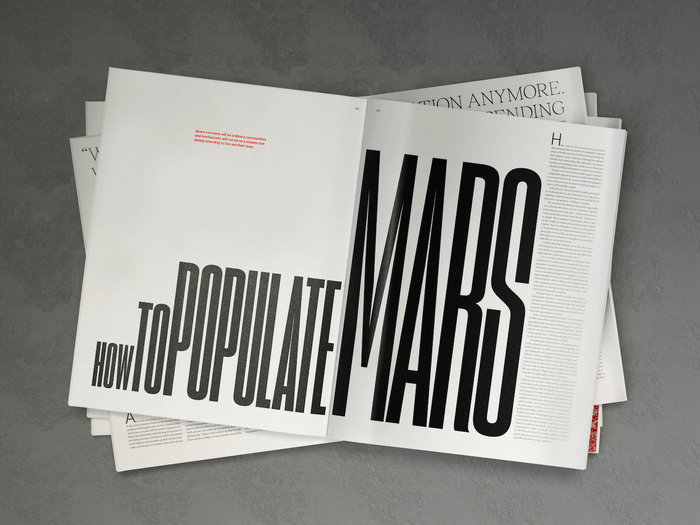 The humanist axis of  Variable is influenced by hand-scripted type forms, as was the style during the Renaissance era. The essence of this publication is humanity, not space and modern technology, so a typeface with humanist references acts as a subtle reminder that having the technology to get to Mars is only one small element in the successful migration to Mars. A diverse family with multiple weights, including small-caps and text figures was required.