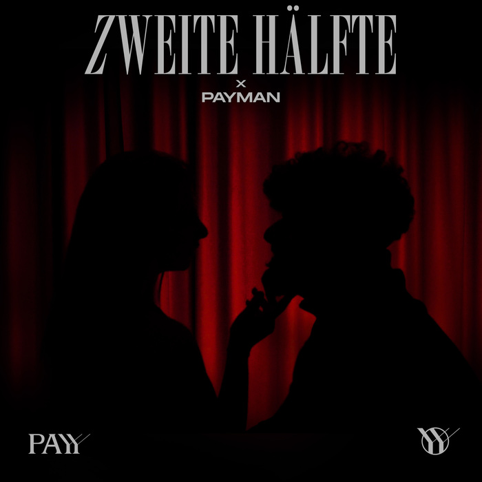 """Payy – """"Zweite Hälfte"""" single cover and video 1"""