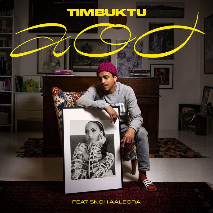 "Timbuktu feat. Snoh Aalegra – ""AOD"" 3"