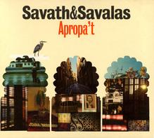 <cite>Apropa't</cite> by Savath & Savalas