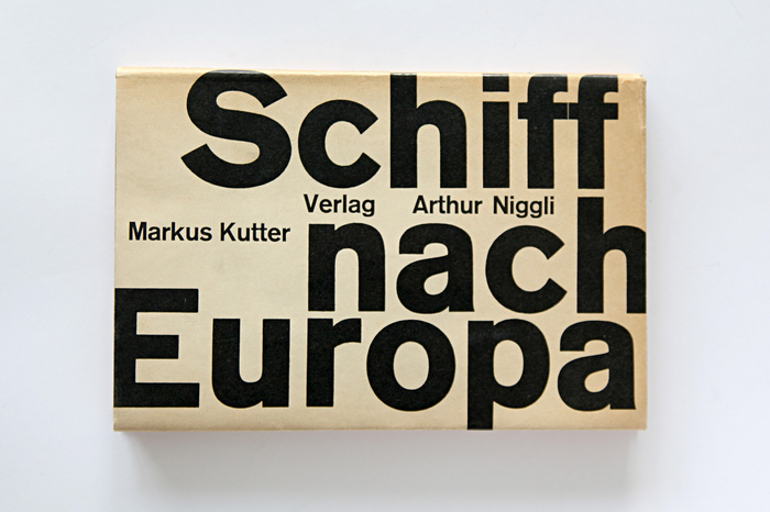 Schiff nach Europa (Ship to Europe) by Markus Kutter 1
