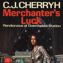 "<cite>Merchanter's Luck</cite> by C.<span class=""nbsp"">&nbsp;</span>J.<span class=""nbsp"">&nbsp;</span>Cherryh (DAW, 1982)"