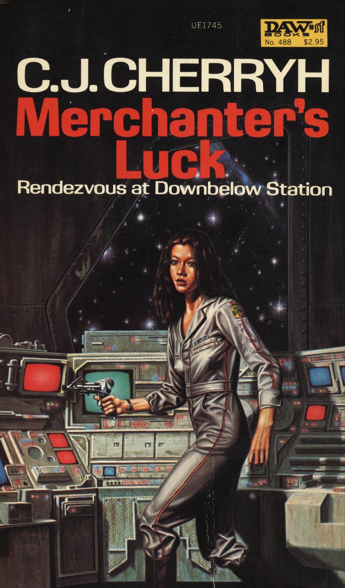 Merchanter's Luck by C.J.Cherryh (DAW, 1982)