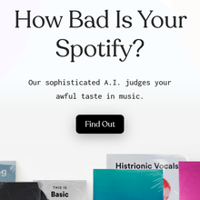 How Bad Is Your Spotify? website