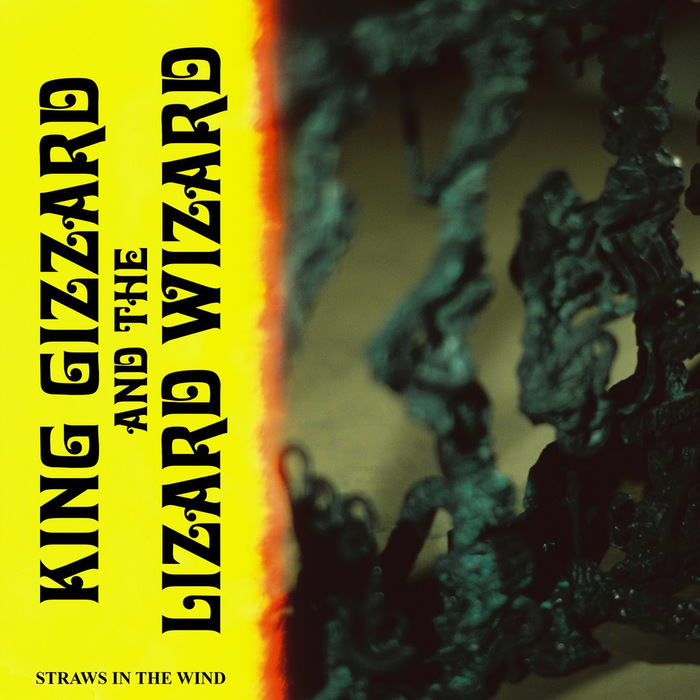 "King Gizzard & The Lizard Wizard – ""Straws in the Wind"" single cover"
