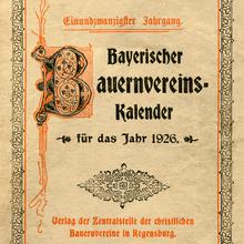 <cite>Bayerischer Bauernvereins-Kalender</cite> title page (1912, 1926)