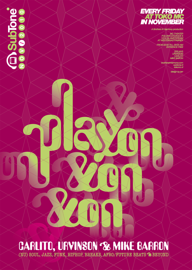 """Play on & on & on"" poster for SubTone"