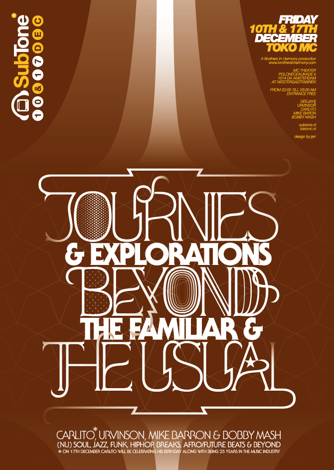 """""""Journies & Explorations Beyond The Familiar & The Usual"""" poster for SubTone"""