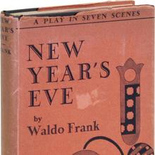 <cite>New Year's Eve</cite> by Waldo Frank (Scribner's, 1929)