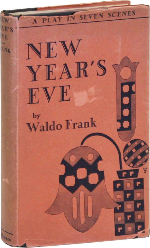 New Year's Eve by Waldo Frank (Scribner's, 1929)