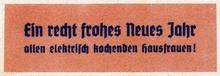"""""""Ein recht frohes Neues Jahr allen elektrisch kochenden Hausfrauen!"""""""