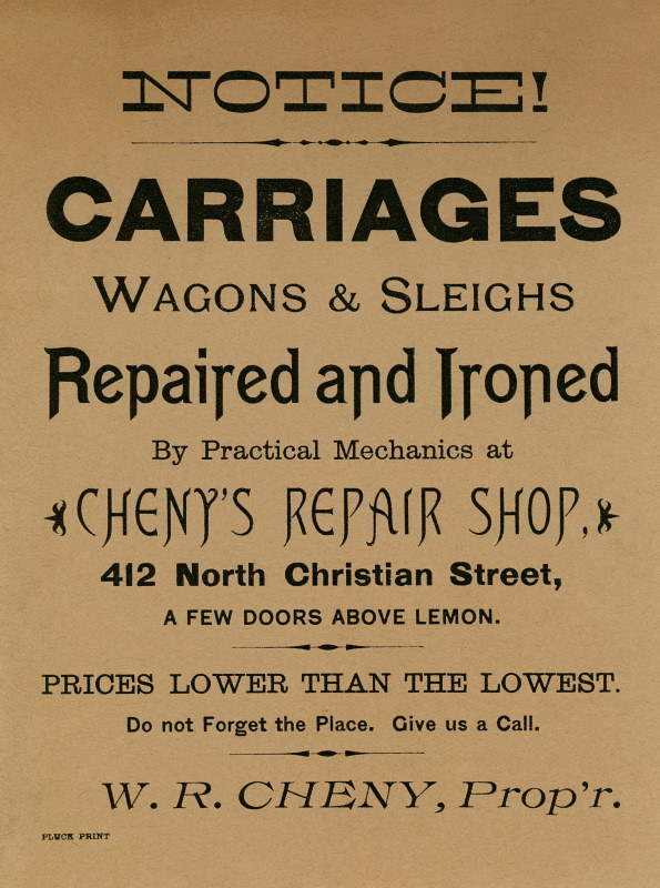 """Carriages, Wagons & Sleighs Repaired and Ironed"" handbill by Cheny's Repair Shop"