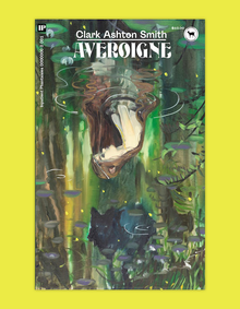 <cite>Averoigne</cite> by Clark Ashton Smith (Inpatient Press)