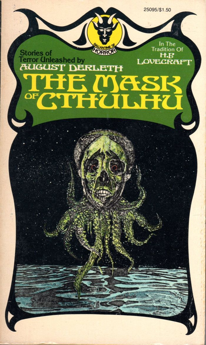 The Mask of Cthulhu by August Derleth. [More info on ISFB]