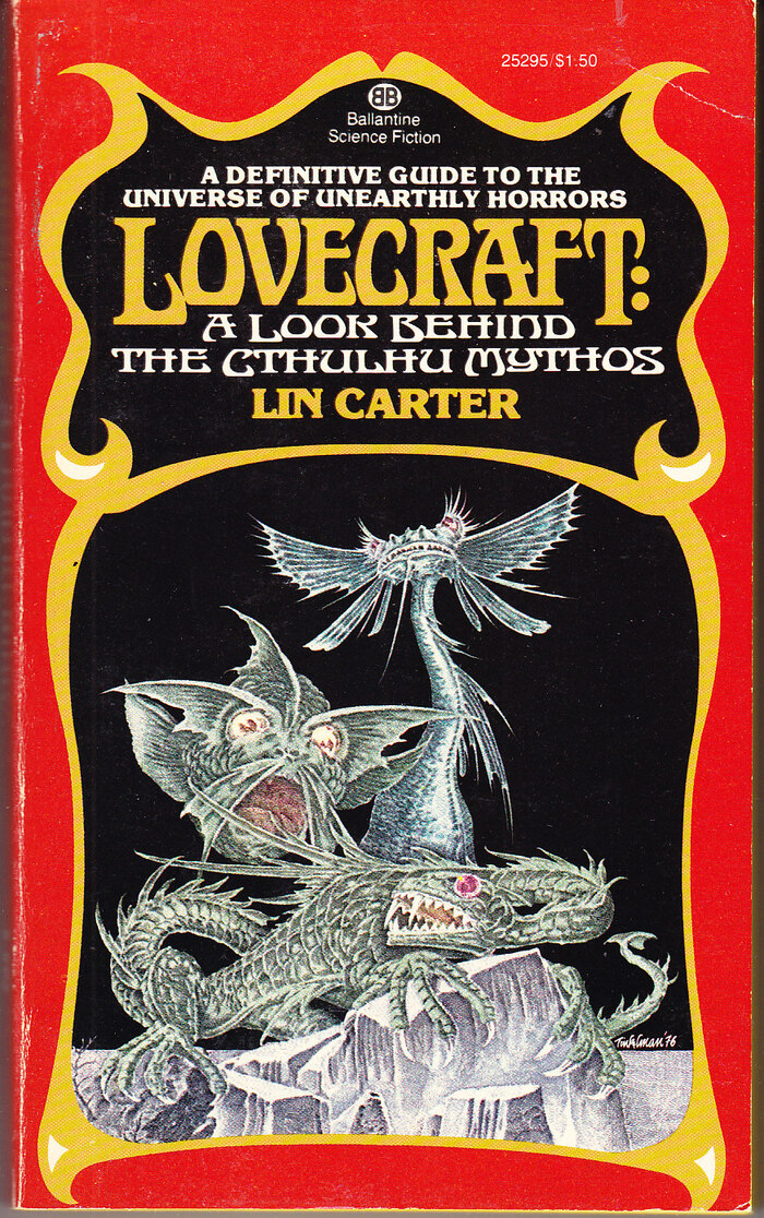 Lovecraft: A Look Behind the Cthulhu Mythos by Lin Carter. [More info on ISFDB]