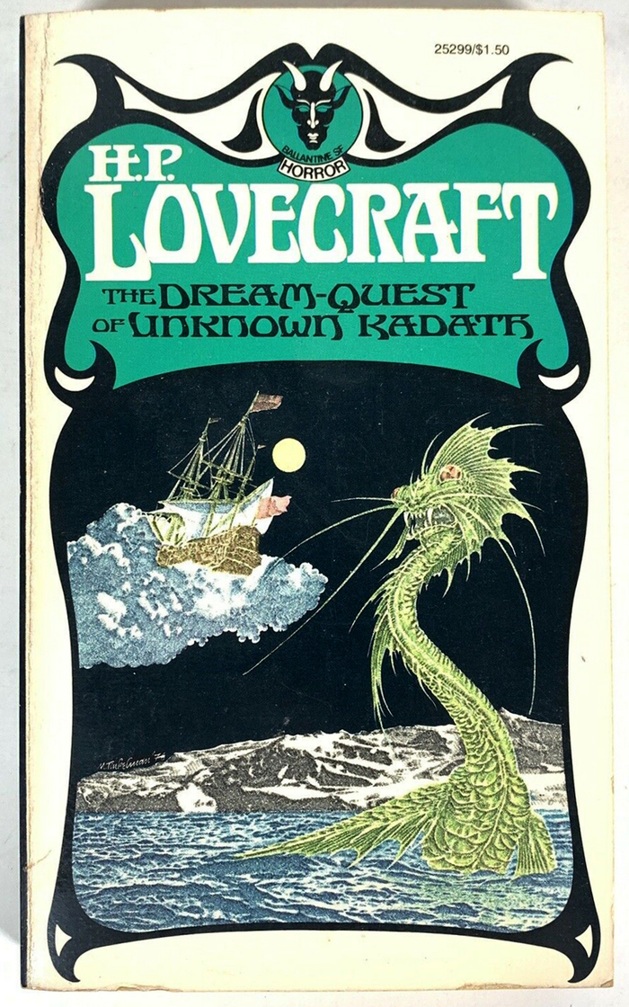 The Dream-Quest of Unknown Kadath by H.P. Lovecraft. [More info on ISFB]