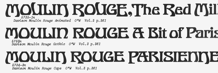 Davison Moulin Rouge as shown in Photo-Lettering's One Line Manual of Styles, 1971.