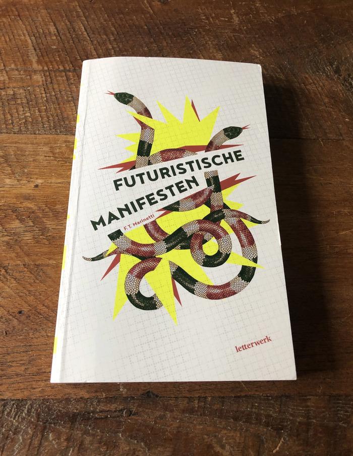 F. T. Marinetti – Futuristische Manifesten (Letterwerk) 1