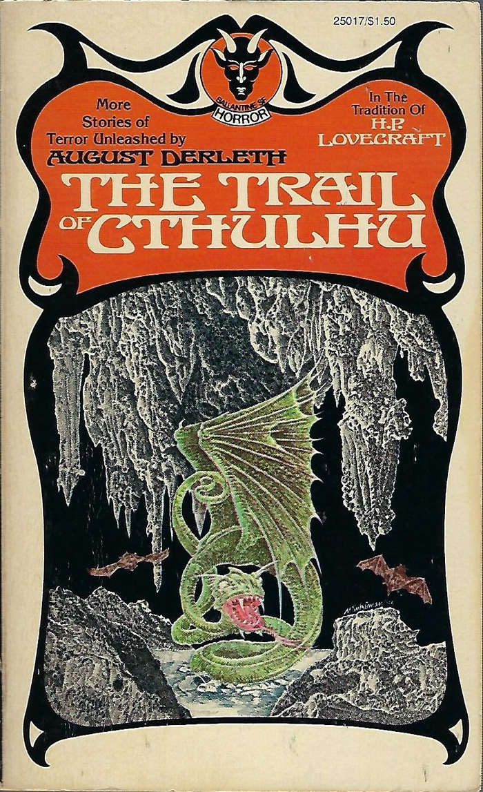 The Trail of Cthulhu by August Derleth. [More info on ISFB]