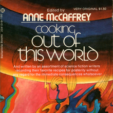 <cite>Cooking Out of This World</cite> by Anne McCaffrey (Ballantine, 1973)