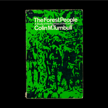 <cite>The Forest People</cite> by Colin M. Turnbull (<span>Touchstone, </span>1962)