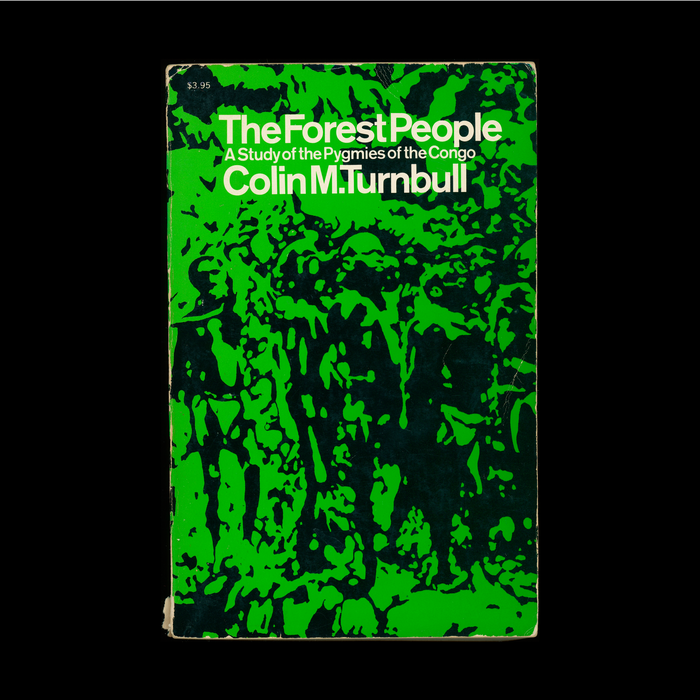 The Forest People by Colin M. Turnbull (Touchstone, 1962) 1