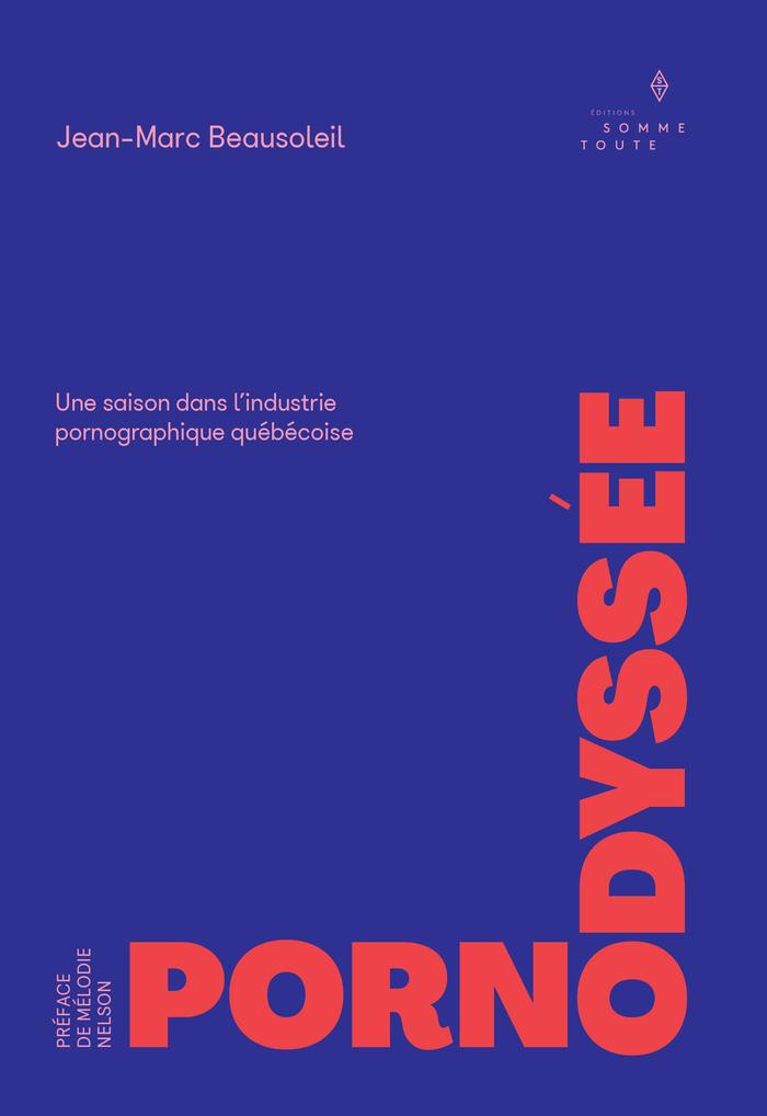 Pornodyssée by Jean-Marc Beausoleil 2