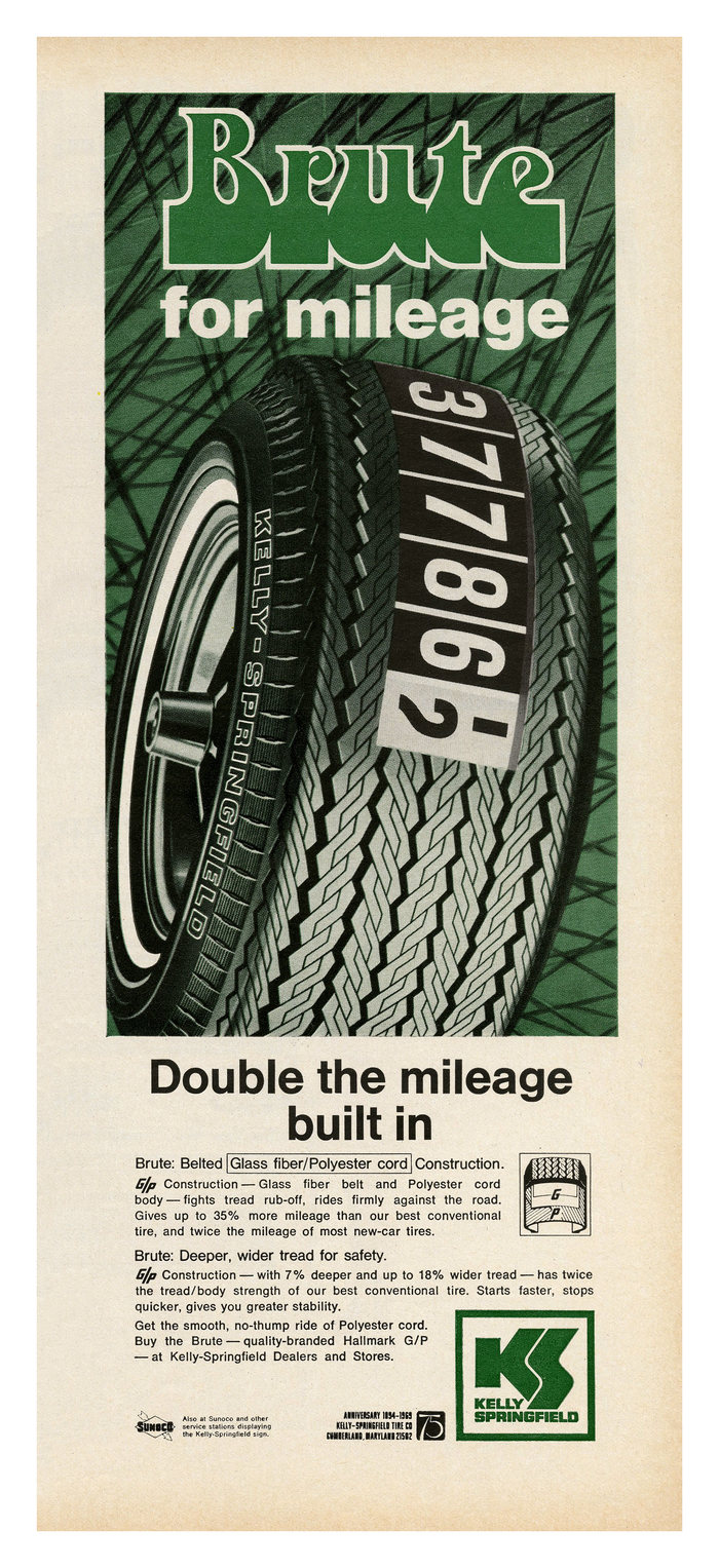 """""""Brute for mileage"""" Kelly-Springfield ad (1969)"""