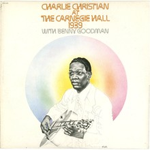 <cite>Charlie Christian at The Carnegie Hall 1939 </cite>album art