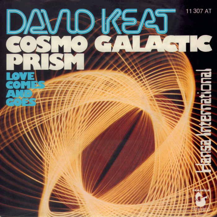 "David Keat ‎– ""Cosmo Galactic Prism"" / ""Love Comes And Goes"" German single cover"