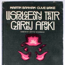 <cite>Współczesny Teatr Czarnej Afryki</cite> by Martin Banham and Clive Wake