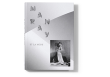 <cite>Man Ray et la mode</cite> exhibition catalog