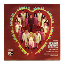 Richard and Patti Roberts et al. – <cite>Love Is …</cite> album art