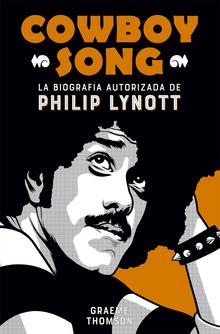 <cite>Cowboy Song </cite>by Graeme Thomson (Es Pop Ediciones)
