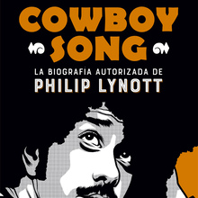 <cite>Cowboy Song </cite>by Graeme Thomson (Es Pop Ediciones)